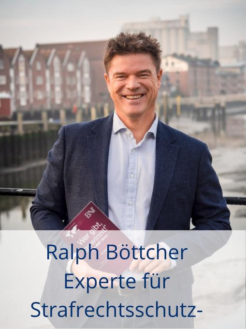 Ralph Böttcher Strafrechtsschutz